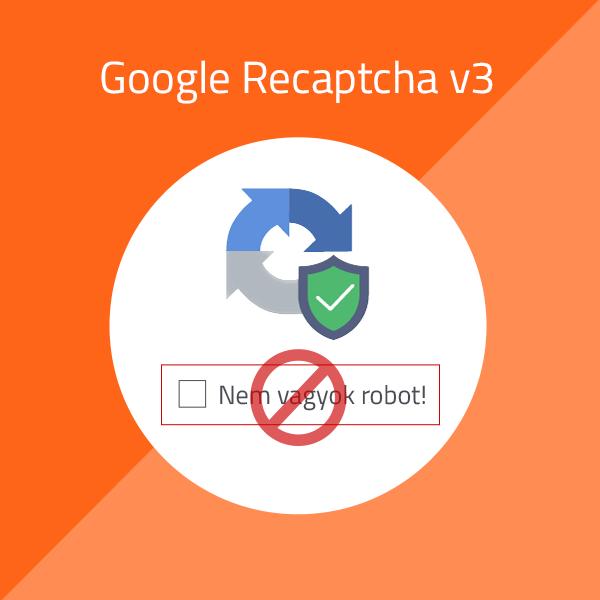 Google reCaptcha v3 – új módszer a robotok ellen
